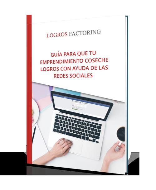 Descarga la Guía para que tu emprendimiento coseche Logros con ayuda de las redes sociales